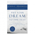 Put Your Dream to the Test – 10 Questions That Will Help You See It and Seize It